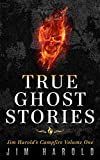 「True Ghost Stories: Jim Harold's Campfire 1 (English Edition)」のサムネイル画像