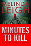 「Minutes to Kill (Scarlet Falls Book 2) (English Edition)」のサムネイル画像