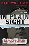 「In Plain Sight: The Kaufman County Prosecutor Murders」のサムネイル画像