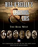 「Bill O'Reilly's Legends and Lies: The Real West (English Edition)」のサムネイル画像