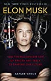 「Elon Musk: How the Billionaire CEO of SpaceX and Tesla is Shaping our Future (English Edition)」のサムネイル画像