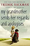 「My Grandmother Sends Her Regards and Apologises (English Edition)」のサムネイル画像