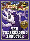 「Nathan Hale's Hazardous Tales: The Underground Abductor (An Abolitionist Tale) (English Edition)」のサムネイル画像
