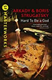 「Hard To Be A God (S.F. MASTERWORKS) (English Edition)」のサムネイル画像