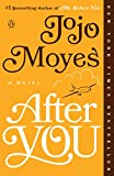 「After You: A Novel (Me Before You Trilogy Book 2) (English Edition)」のサムネイル画像