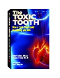「The Toxic Tooth: How a root canal could be making you sick (English Edition)」のサムネイル画像