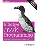 「Effective awk Programming: Universal Text Processing and Pattern Matching」のサムネイル画像