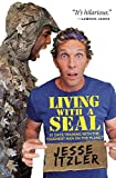 「Living with a SEAL: 31 Days Training with the Toughest Man on the Planet (English Edition)」のサムネイル画像
