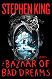 「The Bazaar of Bad Dreams: Stories (English Edition)」のサムネイル画像