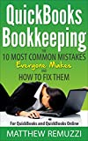 「QuickBooks Bookkeeping: The 10 Most Common Mistakes Everyone Makes and How to Fix Them for QuickBook...」のサムネイル画像