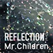 REFLECTION{Drip}初回盤(CD+DVD)