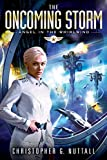 「The Oncoming Storm (Angel in the Whirlwind Book 1) (English Edition)」のサムネイル画像