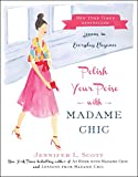 「Polish Your Poise with Madame Chic: Lessons in Everyday Elegance (English Edition)」のサムネイル画像