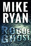 「Rogue Ghost (CIA Ghost Series Book 1) (English Edition)」のサムネイル画像