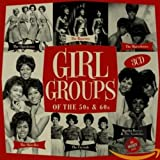 「GIRL GROUPS (OF THE 50S & 60S) (IMPORT)」のサムネイル画像