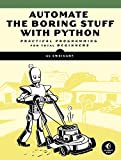 「Automate the Boring Stuff with Python: Practical Programming for Total Beginners (English Edition)」のサムネイル画像