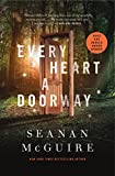 「Every Heart a Doorway (Wayward Children Book 1) (English Edition)」のサムネイル画像