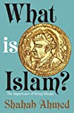「What Is Islam?: The Importance of Being Islamic」のサムネイル画像