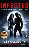「Infected: Die Like Supernovas (The Outlaw Book 2) (English Edition)」のサムネイル画像
