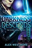Darkness Descends (The Silver Legacy Book 1) (English Edition)