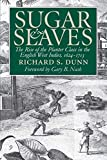 「Sugar and Slaves: The Rise of the Planter Class in the English West Indies, 1624-1713 (Published by ...」のサムネイル画像