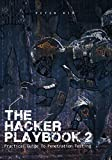 「The Hacker Playbook 2: Practical Guide To Penetration Testing (English Edition)」のサムネイル画像