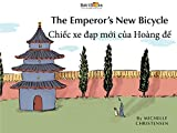 「The Emperor's New Bicycle: Vietnamese & English Dual Text (English Edition)」のサムネイル画像