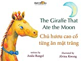 「The Giraffe That Ate the Moon: Vietnamese & English Dual Text (English Edition)」のサムネイル画像