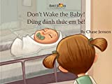 「Don't Wake the Baby!: Vietnamese & English Dual Text (English Edition)」のサムネイル画像