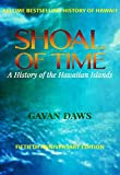 「Shoal Of Time: A History Of The Hawaiian Islands (Fiftieth Anniversary Edition) (English Edition)」のサムネイル画像