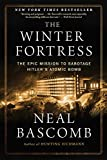 「The Winter Fortress: The Epic Mission to Sabotage Hitler's Atomic Bomb」のサムネイル画像
