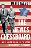 「The Devil's Chessboard: Allen Dulles, the CIA, and the Rise of America's Secret Government (English ...」のサムネイル画像