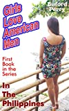 「Girls Love American Men in the Philippines (English Edition)」のサムネイル画像