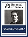 「The Essential Rudolf Steiner: Theosophy: An Introduction to the Supersensible Knowledge of the World...」のサムネイル画像
