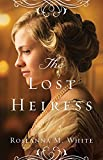 「The Lost Heiress (Ladies of the Manor Book #1)」のサムネイル画像