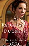 「The Reluctant Duchess (Ladies of the Manor Book #2)」のサムネイル画像