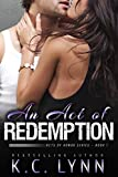 「An Act of Redemption (Acts of Honor Series Book 1) (English Edition)」のサムネイル画像