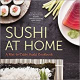 「Sushi at Home: A Mat-to-Table Sushi Cookbook (English Edition)」のサムネイル画像