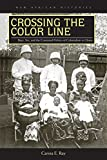 「Crossing the Color Line: Race, Sex, and the Contested Politics of Colonialism in Ghana (New African ...」のサムネイル画像