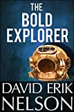 The Bold Explorer in the Place Beyond (Clockie American Steampunk Book 0) (English Edition)