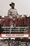 「Rough Riders: Theodore Roosevelt, His Cowboy Regiment, and the Immortal Charge Up San Juan Hill」のサムネイル画像