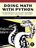 「Doing Math with Python: Use Programming to Explore Algebra, Statistics, Calculus, and More!」のサムネイル画像