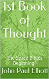 1st Book of Thought (Think About IT!) (English Edition)