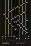 「Algorithms to Live By: The Computer Science of Human Decisions」のサムネイル画像