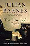 「The Noise of Time: A novel (English Edition)」のサムネイル画像