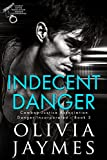 「Indecent Danger (Danger Incorporated Book 3) (English Edition)」のサムネイル画像
