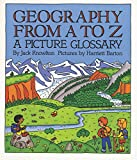 「Geography from A to Z: A Picture Glossary (Trophy Picture Books (Paperback)) (English Edition)」のサムネイル画像