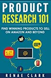 「Product Research 101: Find Winning Products to Sell on Amazon and Beyond (English Edition)」のサムネイル画像