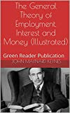 「The General Theory of Employment, Interest and Money (Illustrated): Green Reader Publication (Englis...」のサムネイル画像