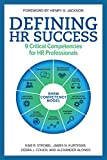 「Defining HR Success: 9 Critical Competencies for HR Professionals (English Edition)」のサムネイル画像